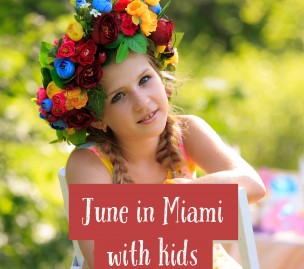 June in Miami with the kids